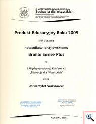 Tytuł produktu edykacyjnego roku 2009 przyznany przez Uniwersytet Warszawski na 2. międzynarodowej konferencji Edukacja dla Wszystkich